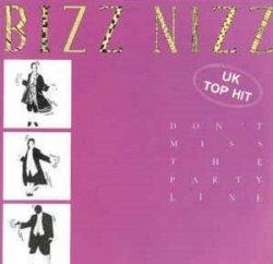 Bizz Nizz - Don't Miss The Partyline (12'')