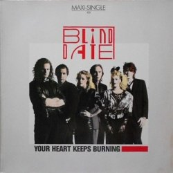 Blind Date - Your Heart Keeps Burning (12'')