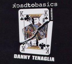 Danny Tenaglia - Back To Basics - 10th Anniversary (2CD)