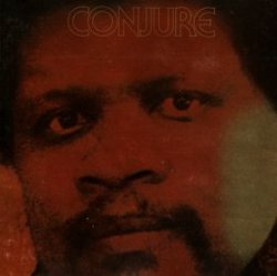 Conjure - Music For The Texts Of Ishmael Reed (CD)