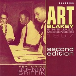 Art Blakey & His Jazz Messengers Feat. Johnny Griffin - 1957- Second Edition (CD)