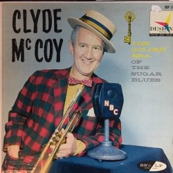 Clyde McCoy - The Golden Era Of The Sugar Blues (LP)
