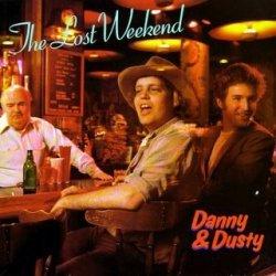 Danny & Dusty - The Lost Weekend (LP)