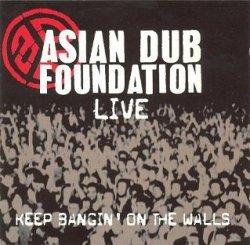 Asian Dub Foundation - Keep Bangin' On The Walls (CD)