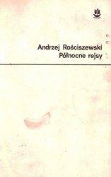 Andrzej Rościszewski - Północne Rejsy