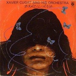 Xavier Cugat And His Orchestra - Braziliana (LP)