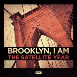 The Satellite Year - Brooklyn, I Am (CD)