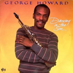 George Howard - Dancing In The Sun (LP)