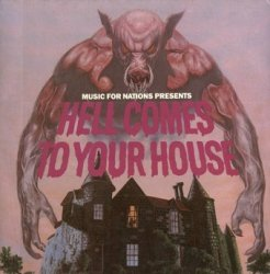 Hell Comes To Your House (LP)