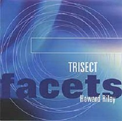 Howard Riley - Trisect (CD)