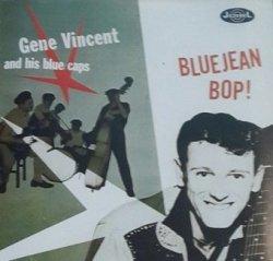 Gene Vincent & His Blue Caps - Bluejean Bop! (CD)