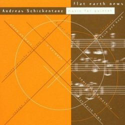 Andreas Schickentanz - Flat Earth News (CD)
