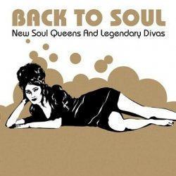 Back To Soul - New Soul Queens And Legendary Divas (2CD)
