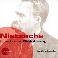 Nietzsche - Eine Kurze Einführung (Audiobook)