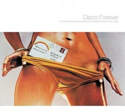 Dimitri From Paris - Disco Forever (The Sound Of Underground Disco) (3CD)