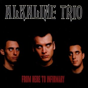 Alkaline Trio - From Here To Infirmary (CD)