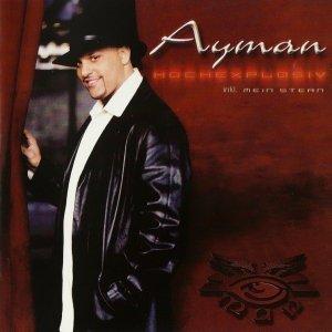 Ayman - Hochexplosiv (CD)