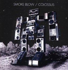 Smoke Blow - Colossus (CD)