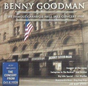 Benny Goodman - The Famous Carnegie Hall Jazz Concert 1938 (2CD)
