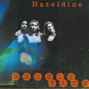 Hazeldine - Double Back (CD)
