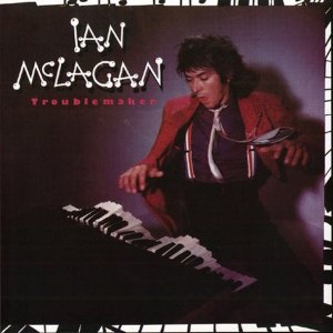 Ian McLagan - Troublemaker (LP)
