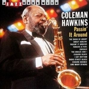 Coleman Hawkins - Passin' It Around (CD)