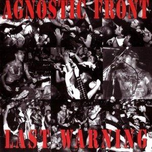 Agnostic Front - Last Warning (CD)