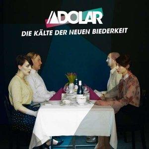 Adolar - Die Kälte Der Neuen Biederkeit (CD)