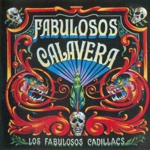 Los Fabulosos Cadillacs - Fabulosos Calavera (CD)