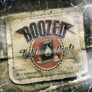 Boozed - Tight Pants (CD)