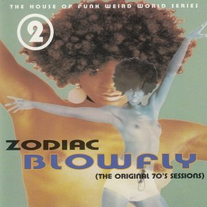 Blowfly - Zodiac Blowfly (The Original 70's Sessions) (CD)