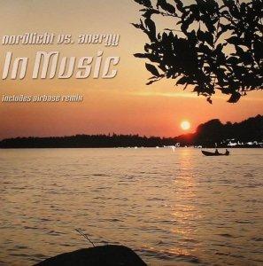 Nordlicht vs. Anergy - In Music (12'')