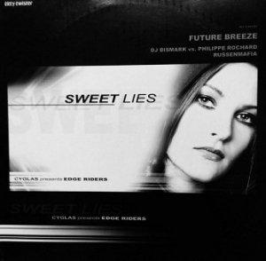 Cyglas presents Edge Riders - Sweet Lies (12'')