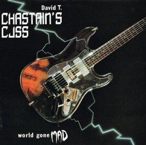 David T. Chastain's CJSS - World Gone Mad (LP)