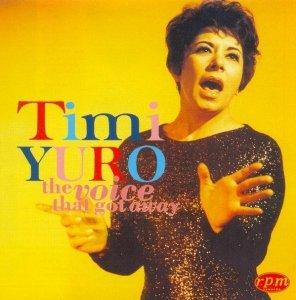 Timi Yuro - The Voice That Got Away (CD)