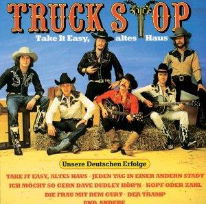 Truck Stop - Take It Easy, Altes Haus (LP)