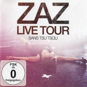 Zaz - Zaz Live Tour - Sans Tsu Tsou (CD+DVD)