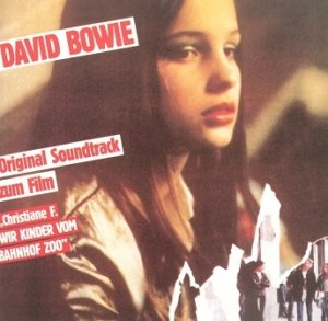 David Bowie - Christiane F. - Wir Kinder Vom Bahnhof Zoo (Original Soundtrack Zum Film) / Baal / Rarities (CD)