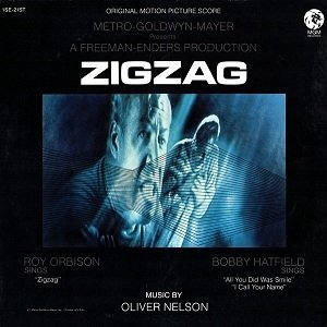 Oliver Nelson - The Original Motion Picture Score From Zigzag (LP)