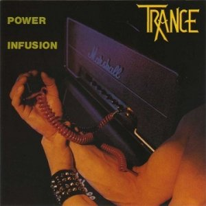Trance - Power Infusion (LP)
