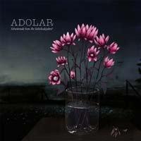Adolar - Schwörende Seen, Ihr Schicksalsjahre (CD)