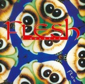 Fleshquartet - Flow (CD)