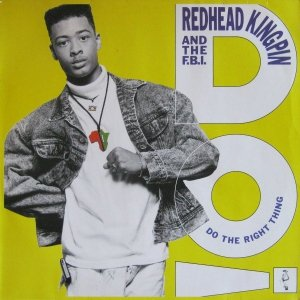 Redhead Kingpin And The F.B.I. - Do The Right Thing (12'')