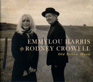 Emmylou Harris And Rodney Crowell - Old Yellow Moon (CD)