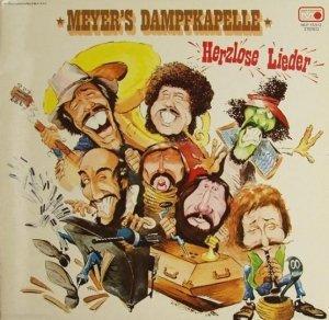 Meyer's Dampfkapelle - Herzlose Lieder (LP)