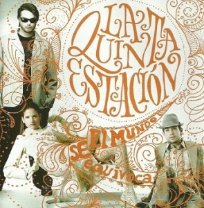La Quinta Estación - El Mundo Se Equivoca (CD)