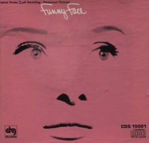 Fred Astaire, Audrey Hepburn And Kay Thompson - Funny Face (Original Sound Track Recording) (CD)