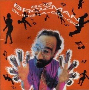 Bob Brozman - Slide-A-Go-Go (CD)