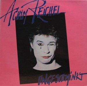 Achim Reichel - Ungeschminkt (LP)