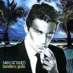Ivan Cattaneo - Bandiera Gialla (LP)